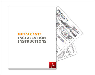 MetalCast Installation Instructions PDF
